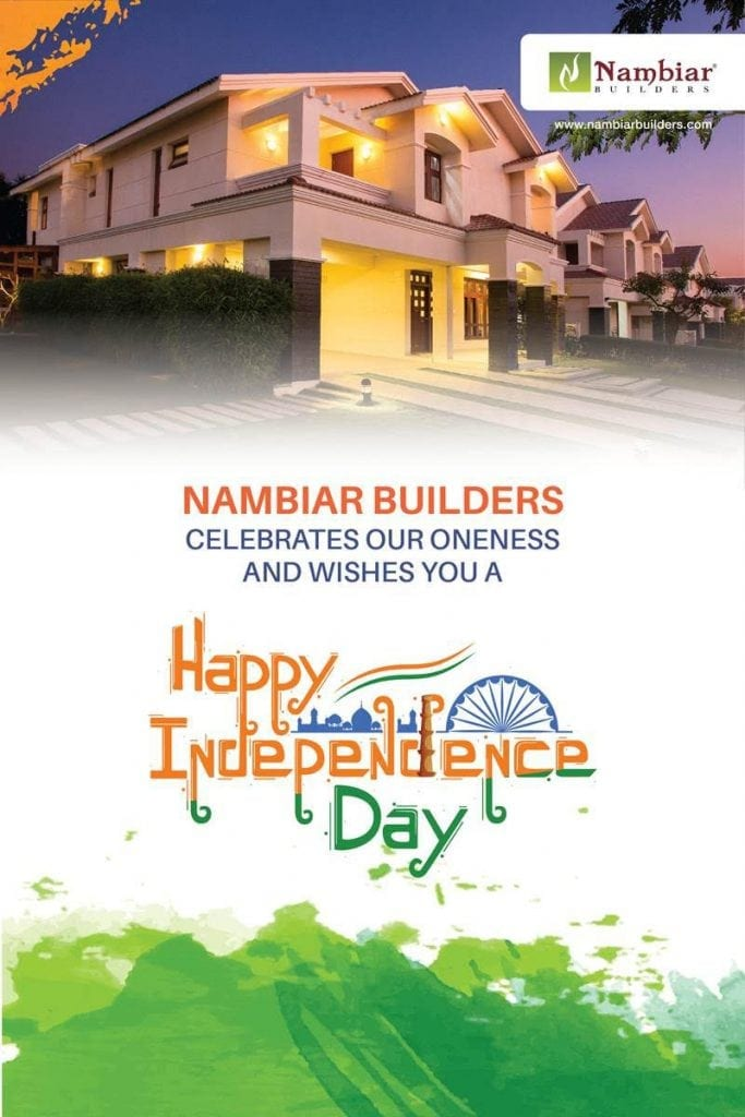 Happy Independence Day from Nambiar Builders